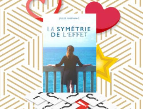 Est-ce que La Symétrie de l'Effet sera ton prochain coup de coeur ?